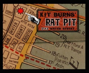 Kit Burn's Rat Pit map 473 Water Street