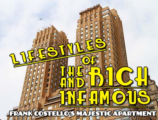 72489bdf1 Frank Costello's Home @ The Majestic Apartments 115 Central Park West |  Infamous New York