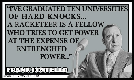 Frank Costello on Racketeers