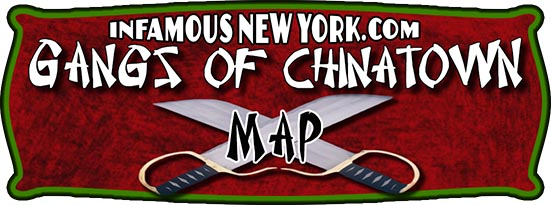 Tong Wars Gangs of Chinatown Map  Infamous New York